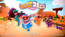 Must Dash Amigos | Announcement Trailer