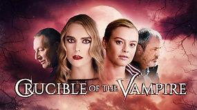 Crucible of the Vampire | 2017