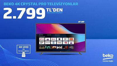 Beko 4K Crystal Pro Televizyonlar Sizi Bekliyor!