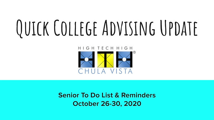 10/26/2020 - Weekly College Advising Update for Seniors