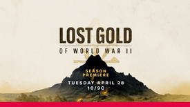 Lost Gold Of WWII: Season 2 // History Channel