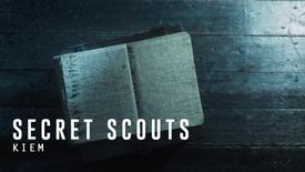 SECRET SCOUTS | KIEM