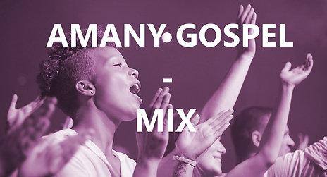 MIX AMANY GOSPEL