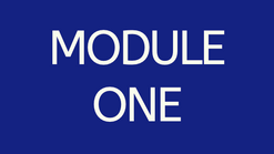 Module One - Setting Your Foundation