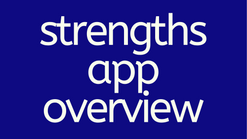 Strengths App Overview