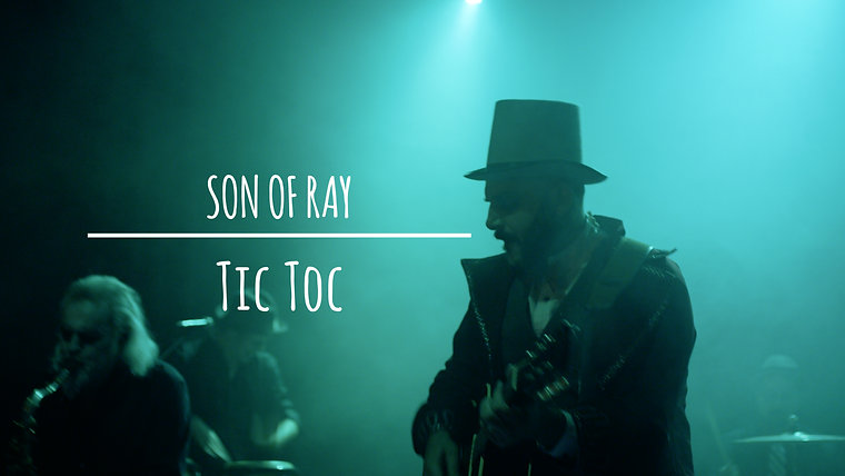 Son of Ray - Tic Toc (Official Video)
