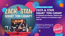 Zack & Stan - Squat' ton canap