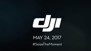 DJI - Seize The Moment - May 24, 2017