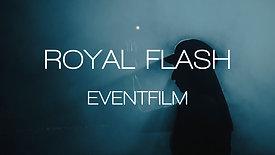 EVENTFILM - ROYAL FLASH