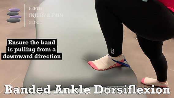 Banded Ankle Dorsiflexion