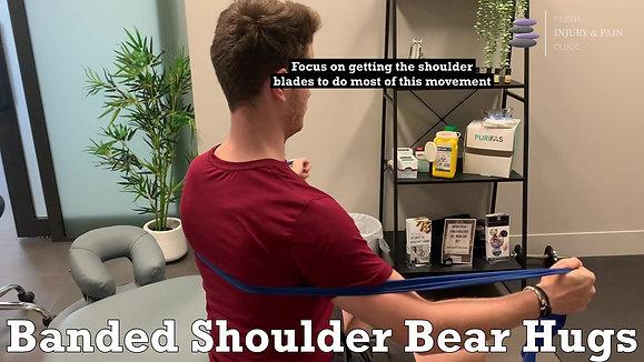 Banded Shoulder Bear Hugs
