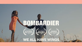 We All Have Wings - Bombardier