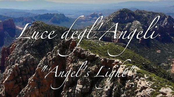 Luce degl'Angeli Sedona Movie
