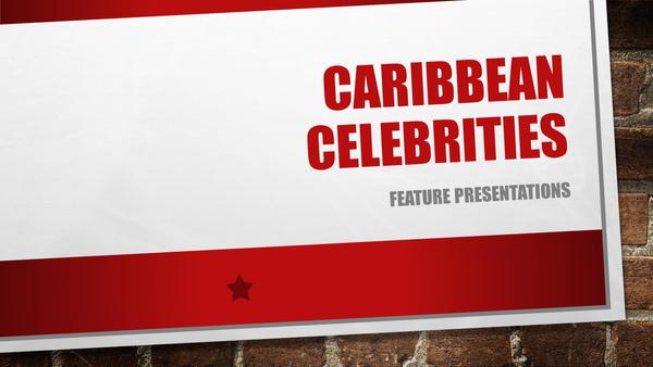 Caribbean Celebrities Feature Presentations