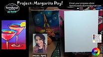 Margarita Day! - Beginner's Acrylic Painting Class