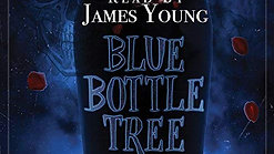 Blue Bottle Tree - Official Book Trailer