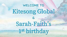 A Chance to Dream: Launch of Kitesong Global & Sarah Faith's 1st Birthday