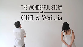 The Wonderful Story of Cliff and Wai Jia