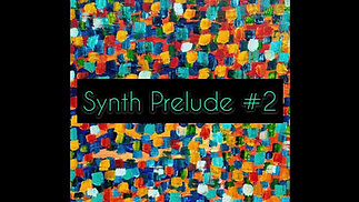 Synth Prelude #2