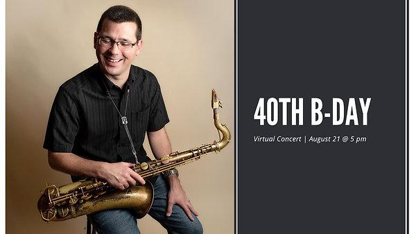 40th Birthday Live Stream