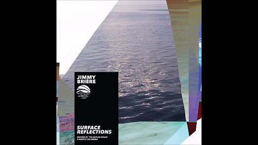 Jimmy Briere: Surface Reflections