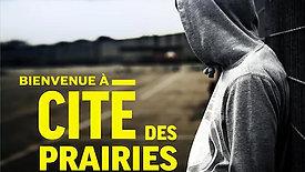 Bienvenue à Cité-des-prairies