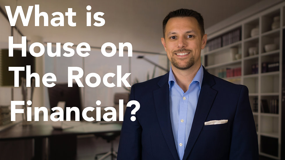What is House on the Rock Financial?