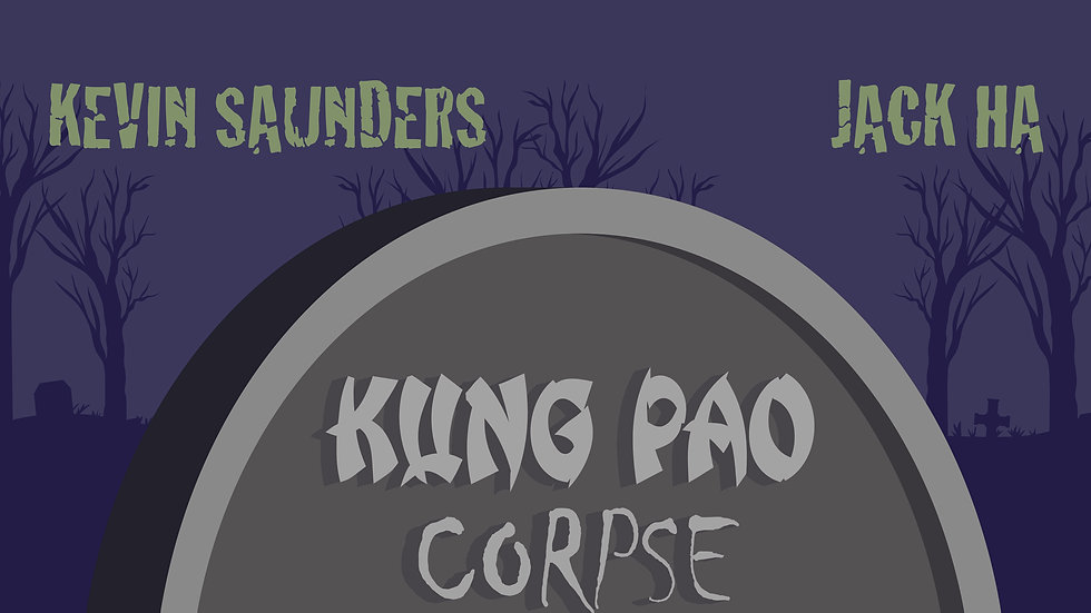 Kung Pao Corpse