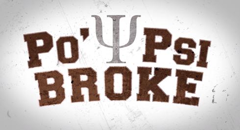 Po Psi Broke (S01E01)