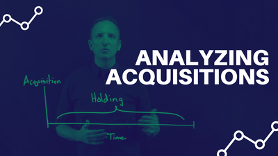 How to Analyze Real Estate Acquisitions