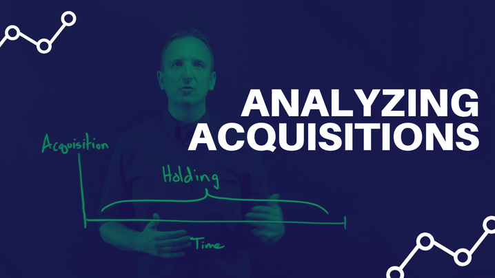 How to Analyze Acquisitions