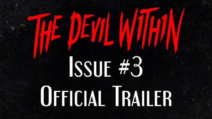 Issue #3 Trailer