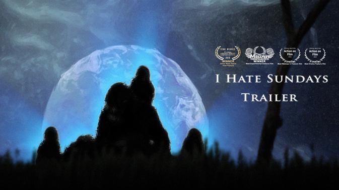 I HATE SUNDAYS Trailer #1