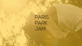 PARIS PARK JAMS 2019 TEASER