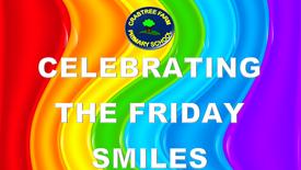 Celebrating the Friday Smiles