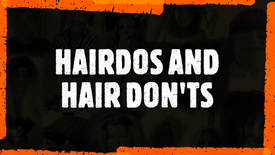 Hairdos and Dont's