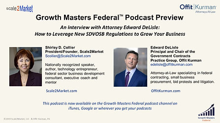 An Interview with Ed DeLisle: How New SDVOSB Regulations Affect You