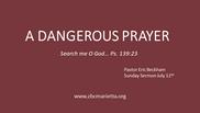 7.12.2020 - A Dangerous Prayer