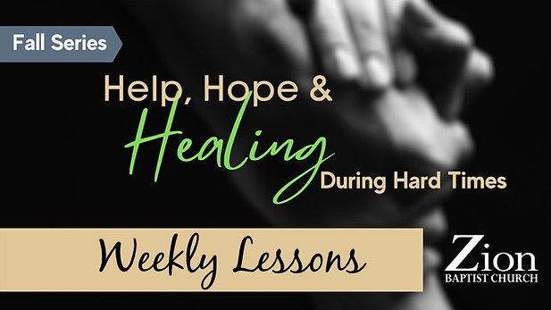 Help, Hope, & Healing Weekly Lessons