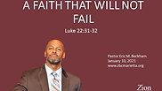 1.10.2021- A Faith That Will Not Fail