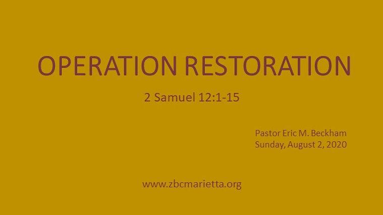 8.2.2020 - Operation Restoration