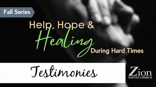 Help, Hope, & Healing Testimonies