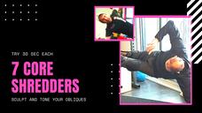 7 Core Shredders -online fitness e