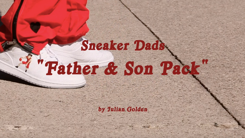"Sneaker Dads ""Father & Son Pack"""