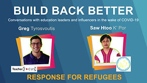 Build Back Better episode 6: Response for Refugees with Saw Htoo K' Por