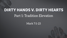 Dirty Hands V. Dirty Hearts