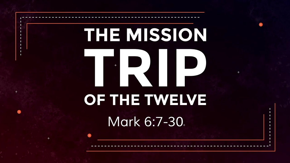 The Mission Trip of the Twelve
