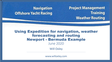 Navigation, weather forecasting and routing: Bermuda Race