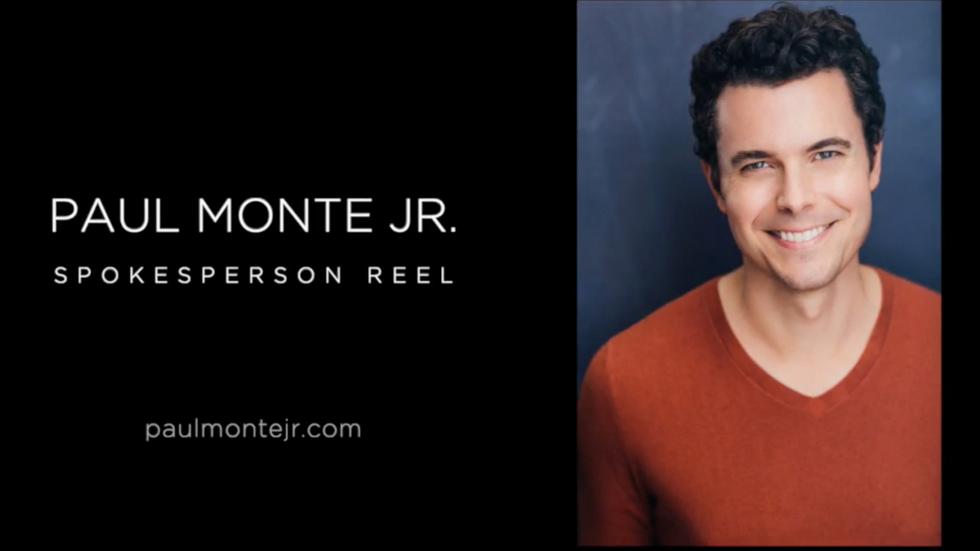 Paul Monte Spokesperson Reel