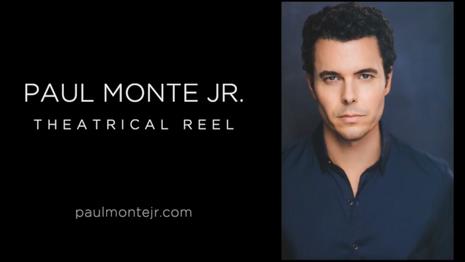 Paul Monte Theatrical Reel